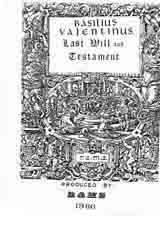 """The Last Will and Testament of Basil Valentine""."